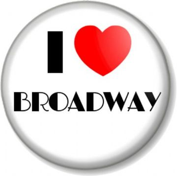 I Love / Heart BROADWAY Pinback Button Badge Theatre Musicals Shows New York Stage